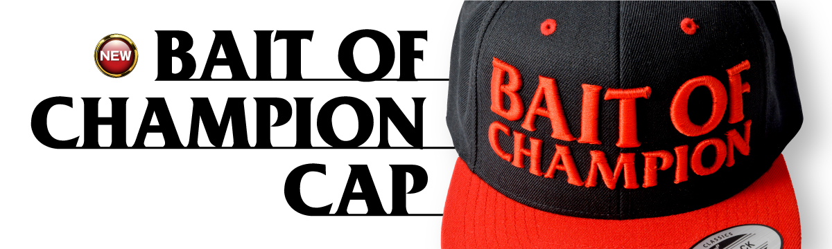 BAIT OF CHANPION CAP